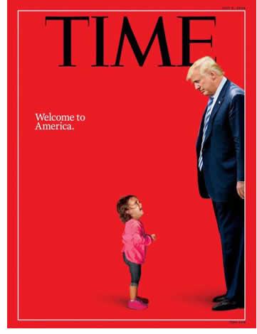 Capa da revista americana TIME de junho de 2018 mostrando uma montagem da menina hondurenha Yanela Denise chorando diante do presidente Donald Trump